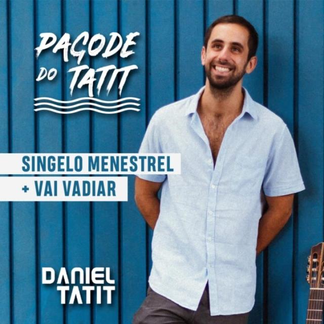 Daniel Tatit - Singelo Menestrel + Vai Vadiar