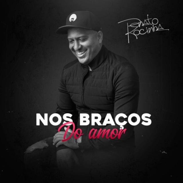 Renato Rocinha - Nos Braços do Amor